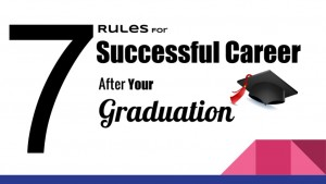 7 tips for your career after graduation