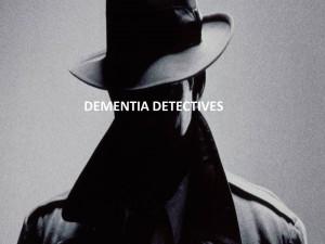 Dementia Detectives